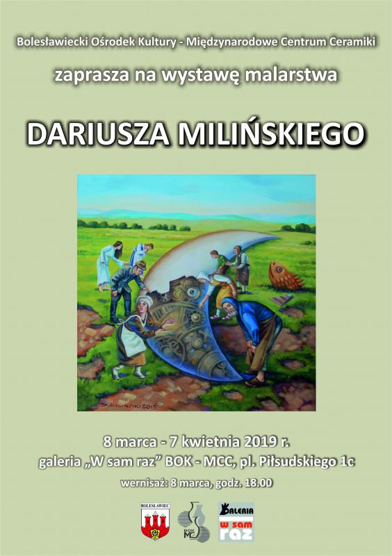 Wystawa malarstwa Dariusza Milińskiego