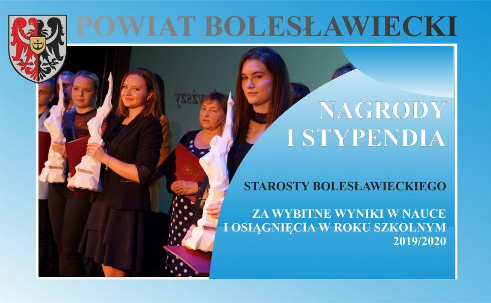 Stypendia iNagrody Starosty Bolesławieckiego za wybitne wyniki wnauce iosiągnięcia wroku szkolnym 2019/2020